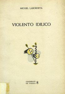 labordeta-miguel-violento-idílico